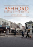 Ashford Scenes of the Sixties Book Cover
